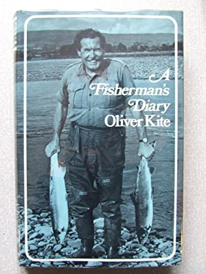 A Fisherman's Diary: Kite, Oliver; Brown,