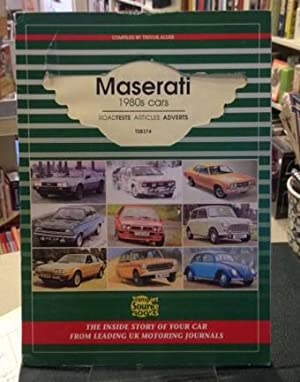 MASERATI 1980s CARS - Road Tests, Articles: Compiled by Trevor