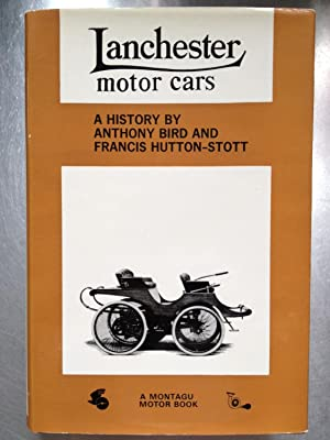 LANCHESTER MOTOR CARS: Anthony Bird &