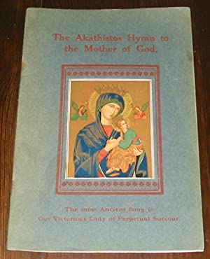 The Akathistos Hymn to the Mother of: BARTLE, Anita and