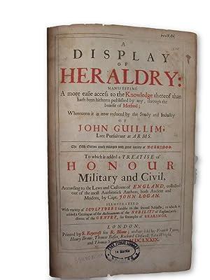 A Display of Heraldry: Manifesting a more: GUILLIM, John.