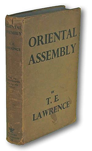 Oriental Assembly (T.E. Lawrence, Lawrence of Arabia)