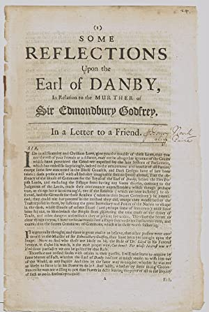[1679 Popish Plot] Some Reflections Upon the Earl of Danby, in Relation to the Murther of Sir Edm...