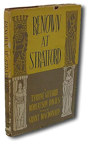 Renown at Stratford (First Book Produced in Canada, Without Type)