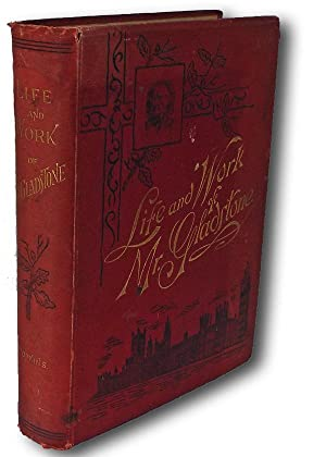 Life and Work of Mr. Gladstone: Hopkins, J. Castell