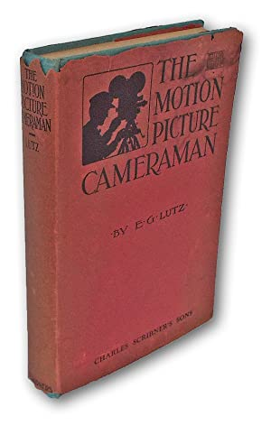 The Motion-Picture Cameraman (First Edition, Cinematography, Hollywood)