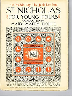 St. Nicholas: Volume XXX, No. 4, Feb. 1903 (In Yeddo Bay by Jack London): Dodge, Mary Maples (...