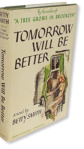 Tomorrow Will Be Better (A Tree Grows: Smith, Betty