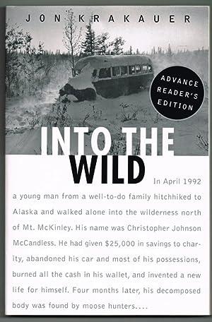 Into the Wild (Uncorrected Proofs / Advance: Krakauer, Jon