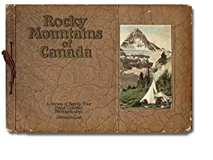 The Canadian Pacific Rockies : A Series of Twenty-Four Photogravures [cover title: Rocky Mountain...
