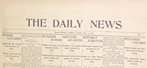 The Daily News, Vol. 1 No. 1.: Deane, F.J. (Editor)