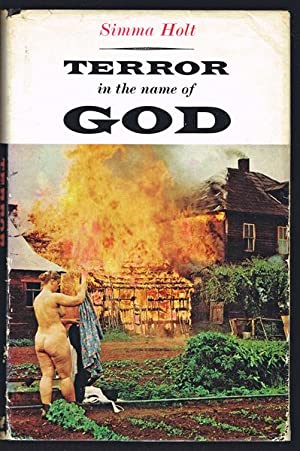 Terror in the Name of God : the Story of the Sons of Freedom Doukhobors (Signed First Edition)