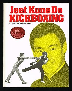 Jeet Kune Do Kickboxing (Bruce Lee): Kent, Chris, &