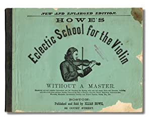 Howe's Eclectic School for the Violin Without a Master (Violin Music)