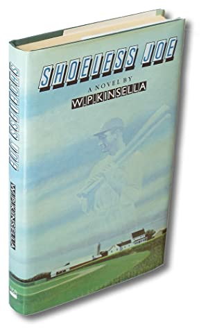 Shoeless Joe (First UK Edition, Review Copy,: Kinsella, W.P.