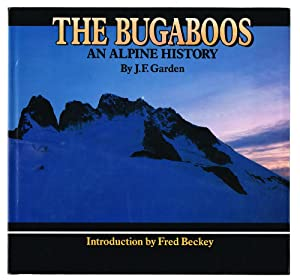 The Bugaboos : An Alpine History