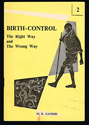 Birth-Control : The Right Way and The Wrong Way