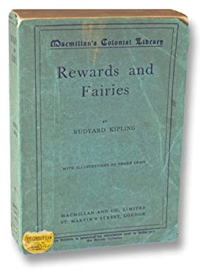 Rewards and Fairies (First Colonial Library Edition: Kipling, Rudyard
