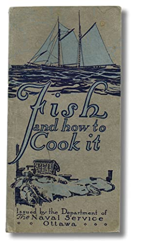 Fish and How to Cook It (First Edition)