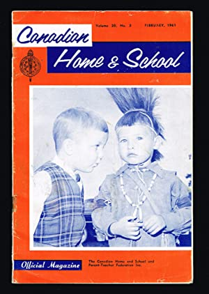 Canadian Home and School. Vol. 20, No. 3 - Feb. 1961 (First Nations)