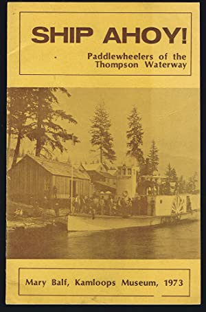 Ship Ahoy! : Paddlewheelers of the Thompson Waterway