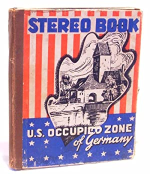 Stereo Book of the U.S. Occupied Zone of Germany (Stereograph 3-D Images)