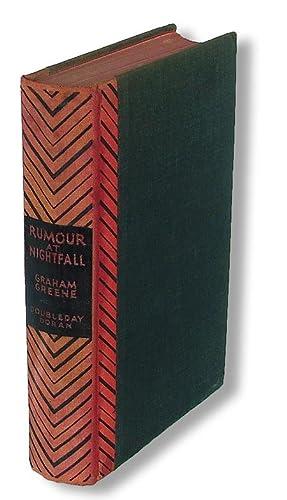 Rumour at Nightfall (Suppressed by Author): Greene, Graham (1904-1991)