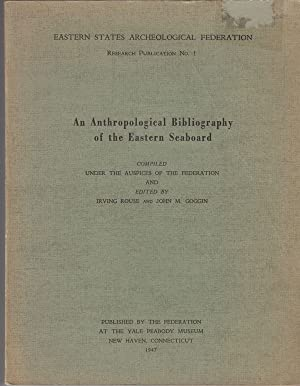 Eastern States Archeological Federation. Research Publication No. 1 An Anthropological Bibliograp...