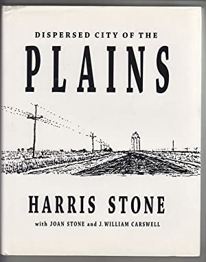 Dispersed City of the Plains With Joan Stone and J. William Carswell