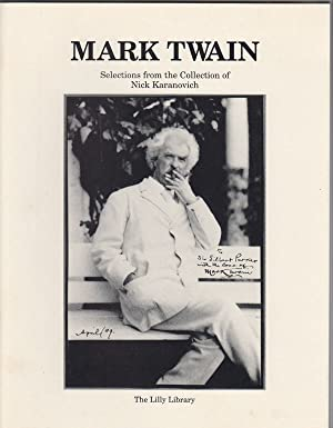 Mark Twain: Selections from the Collection of Nick Karanovich : an Exhibition
