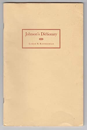 Johnson's Dictionary: Being an Account of Certain: Rothschild, Loren