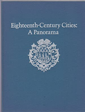 Eighteenth-Century Cities: a Panorama.