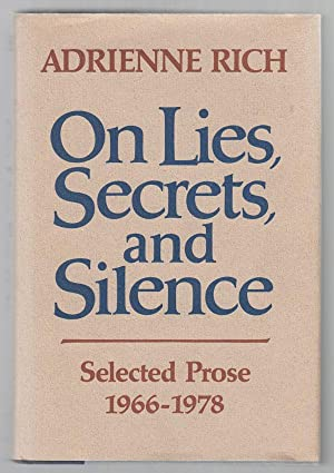 On Lies, Secrets, And Silence: Selected Prose: Rich, Adrienne