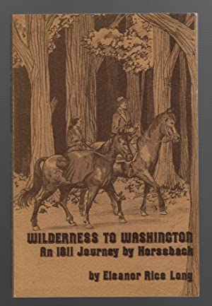 Wilderness to Washington: an 1811 Journey on Horseback