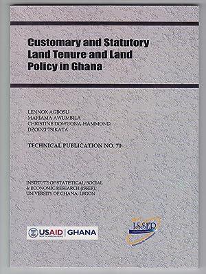 Customary and Statutory Land Tenure and Land Policy in Ghana: Agbosu, Lennox