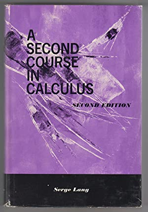 A Second Course in Calculus (Second Edition)