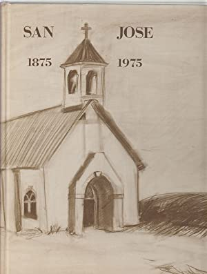 St Joseph Catholic Church, Fort Stockton, Texas: a History (San Jose)