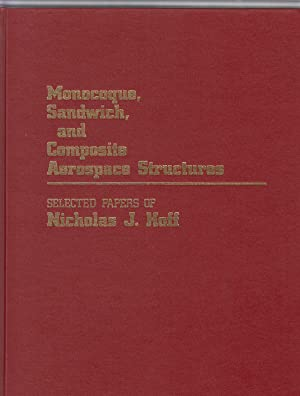 Monocoque, Sandwich, and Composite Aerospace Structures. Selected Papers of Nicholas J. Hoff