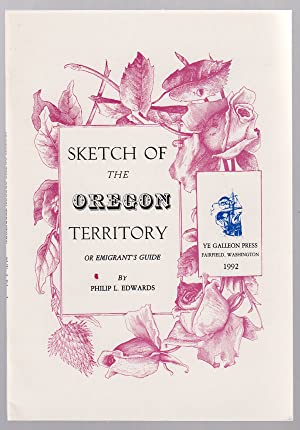 Sketch of the Oregon Territory, or Emigrant's Guide