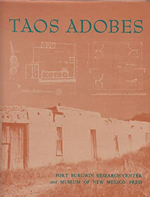 Taos Adobes Spanish Colonial and Territorial Architecture of the Taos Valley