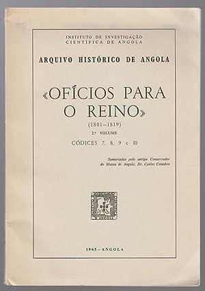 """Oficios Para O Reino"""" 2. O Volume. Codices 7, 8, 9 E 10. 1801-1819: Coimbra, Carlos Dias"""
