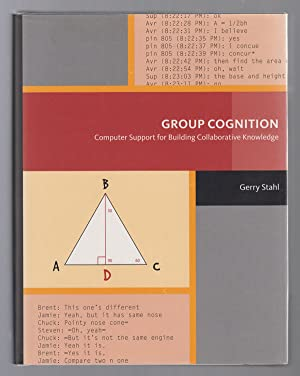 Group Cognition Computer Support for Building Collaborative Knowledge