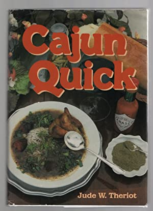 Cajun Quick: Theriot, Jude &