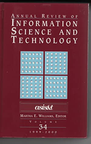 Annual Review of Information Science and Technology 1999-2000 (Vol. 34)