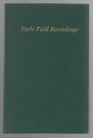 Early Field Recordings A Catalogue of Cylinder: Seeger, Anthony