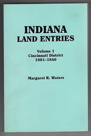 Indiana Land Entries Cincinnati District, 1801-1840: Waters, Margaret R.