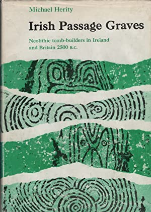Irish Passage Graves A Study of Neolithic: Herity, Michael