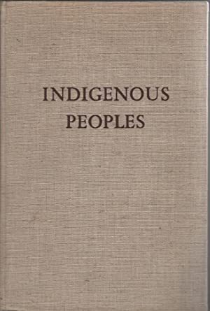Indigenous Peoples: Living and Working Conditions of Aboriginal Populations in Independent Countries