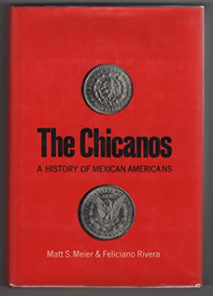 The Chicanos. a History of Mexican Americans