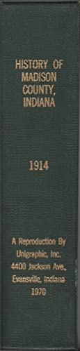 History of Madison County Indiana a Narrative: Forkner, John L.